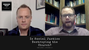 Is Social Justice Destroying the Church? | Sam Jones | Conversations with Jeff #21