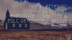 Open Letter to Southern Baptist Executive Committee & ERLC re: Russell Moore