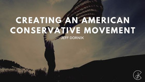 Creating an American Conservative Movement
