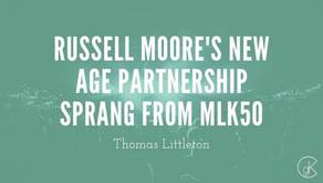 Russell Moore's New Age Partnership Sprang From MLK50