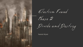 Election Fraud Phase 2: Divide and Destroy