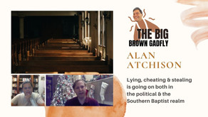 Lying, cheating & stealing is going on both in the political and the Southern Baptist realm