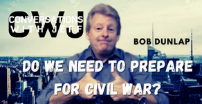 Bob Dunlap on the possibility of another Civil War | Conversations with Jeff #88