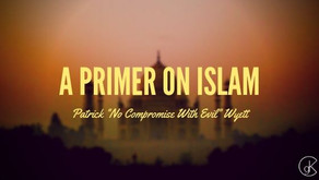 A Primer on Islam: Part One