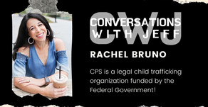 CPS is Legally Trafficking Children for Financial Gain | Rachel Bruno | Conversations with Jeff
