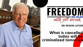 Dr Erwin Lutzer: What is cancelled today will be criminalized tomorrow