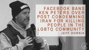 Facebook Bans Ken Peters Over Post Condemning Iran for Killing People in the LGBTQ Community