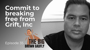 Commit to breaking free from Grift, Inc | Pro-Fraud Christians (Part 3)