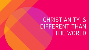 Christianity Is Different Than The World