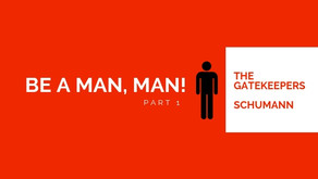 Be A Man, Man!