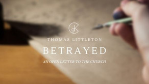 Betrayed: An Open Letter to the Church