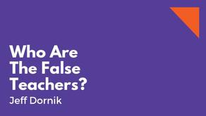 Who Are The False Teachers?