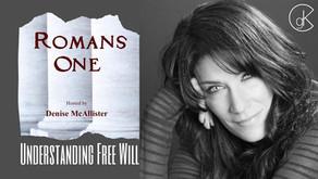 Understanding Free Will | Guest Jeff Dornik | Romans One with Denise McAllister
