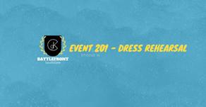 Battlefront: SouthGate | Event 201 - Dress Rehearsal | Episode 14