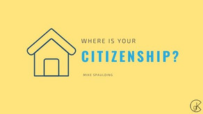 Where Is Your Citizenship?