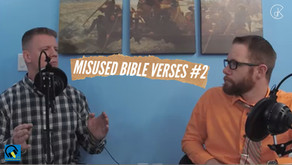 Misused Bible Verses #2 | The Shining Light Podcast #76