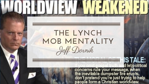 The Lynch Mob Mentality