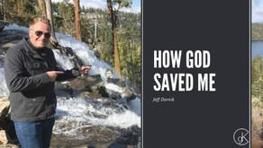 How God Saved Me