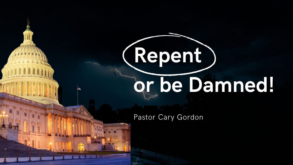 Repent or be Damned