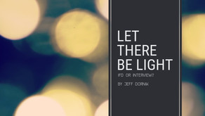 Let There Be Light: IFD or Interview?