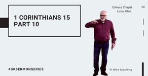 1 Corinthians 15 (Part 10) | #GKSermonSeries