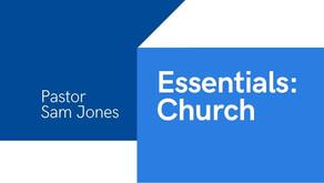 Essentials: Church