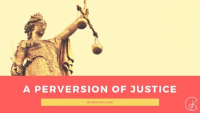 A Perversion of Justice