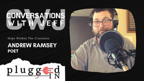 Andrew Ramsey | Hope Within The Craziness | Conversations with Jeff #55
