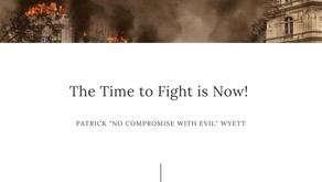 The Time to Fight is Now!