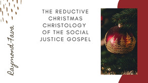 The Reductive Christmas Christology of the Social Justice Gospel