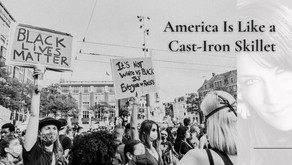 America Is Like a Cast-Iron Skillet