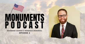 Monuments Podcast | Reverend George C Haddock Memorial