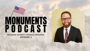 Monuments Podcast | Reverend George C Haddock Memorial