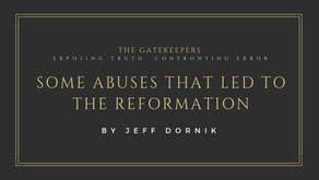 Some Abuses that led to the Reformation