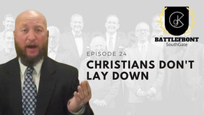 Christians Don't Lay Down