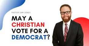 May a Christian Vote For a Democrat?