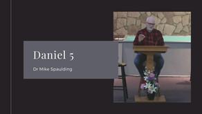 Daniel 5   Dr Mike Spaulding   #GKSermonSeries