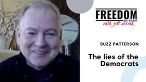 Is everything coming out of the Democrat Party one giant lie? | Buzz Patterson