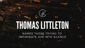 Thomas Littleton Names Those Trying to Intimidate Him into Silence