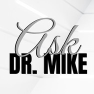 Ask Dr Mike