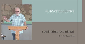 1 Corinthians 15 Continued | Dr Mike Spaulding | #GKSermonSeries