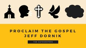 Proclaim the Gospel!