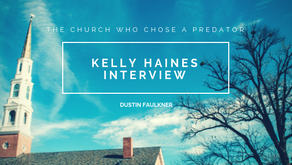 The Church Who Chose A Predator: Kelly Haines Interview
