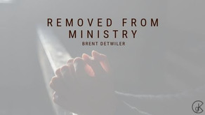 Removed From Ministry