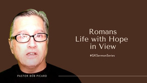 Romans - Life with Hope in View