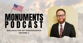 Monuments Podcast | Declaration of Independence | Episode 1