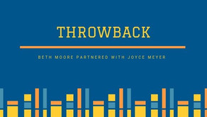 THROWBACK: Beth Moore Partnered with Joyce Meyer