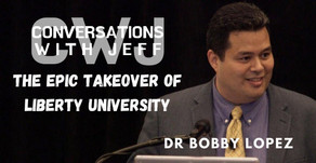 The epic takeover of Liberty University   Dr Bobby Lopez   Conversations with Jeff #87