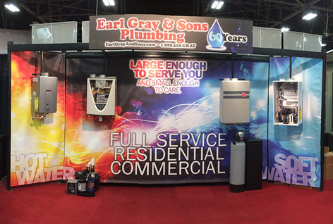 Earl Gray & Sons Plumbing - Trade Show Booth