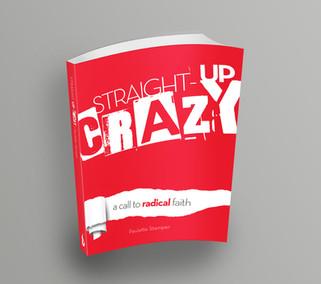Ignite - Straight-Up Crazy Book